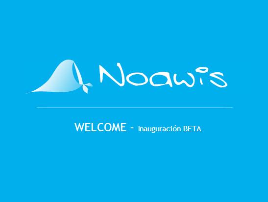 ¡Aquí y ahora nace Noawis!